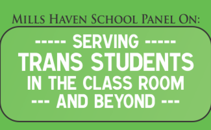 Mills Haven School Panel on Serving Trans Students