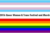 The 2016 YEG Queer Women & Trans Festival and March