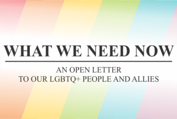What We Need Now: An Open Letter to our LGBTQ+ People and our Allies